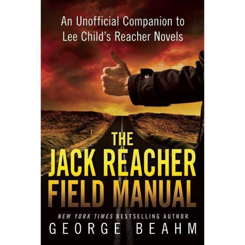 The Jack Reacher Field Manual - by  George Beahm (Paperback) - image 1 of 1