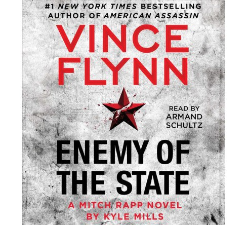 Enemy of the State (Abridged) (CD/Spoken Word) (Vince Flynn & Kyle Mills) - image 1 of 1