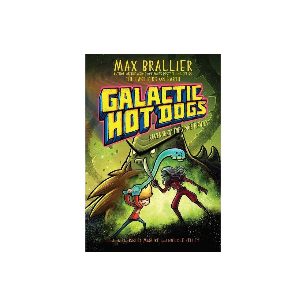 Galactic Hot Dogs 3 By Max Brallier Paperback