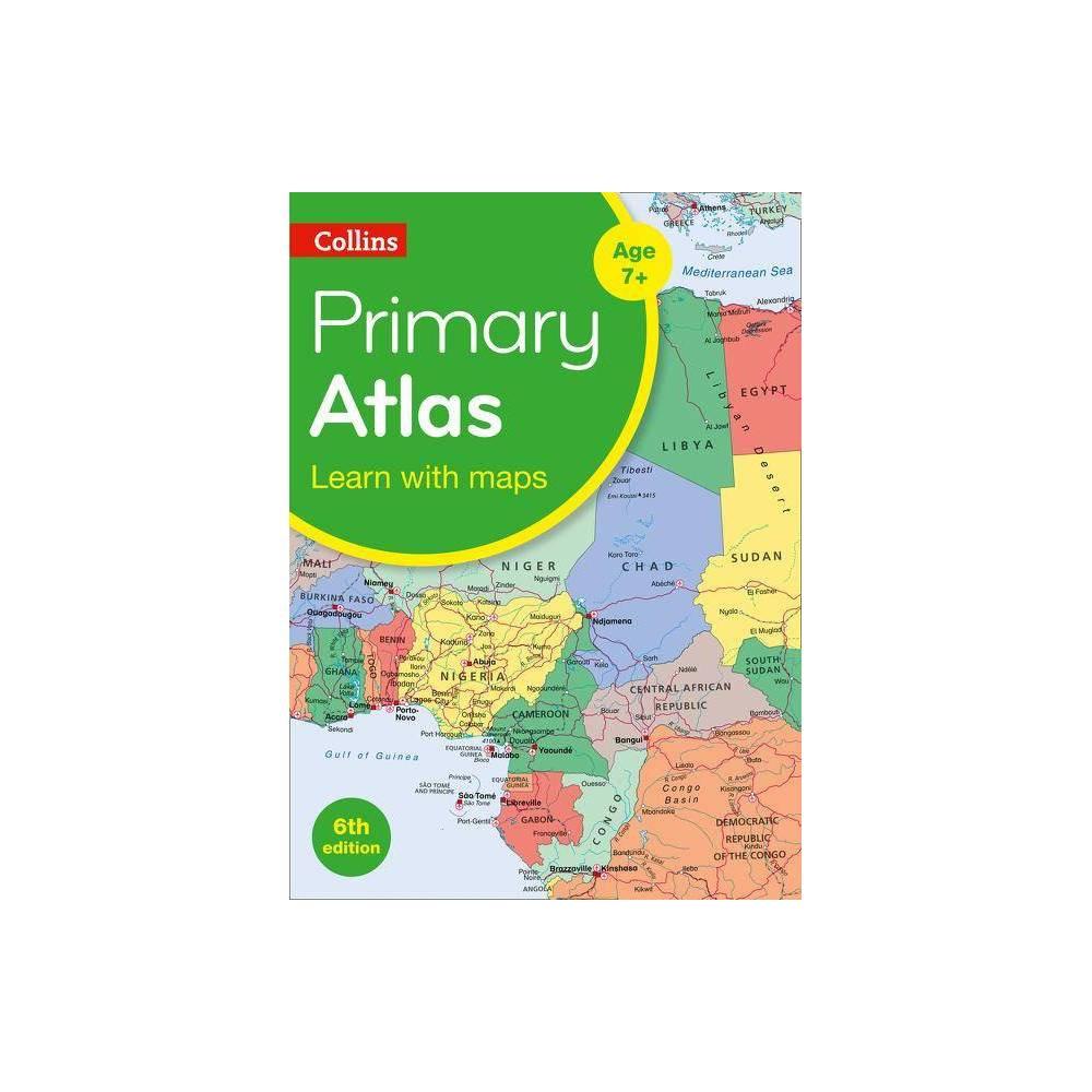 Collins Primary Atlas Collins Primary Atlases 6th Edition Paperback