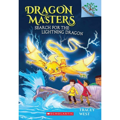 Search for the Lightning Dragon - (Dragon Masters) by  Tracey West (Paperback) - image 1 of 1