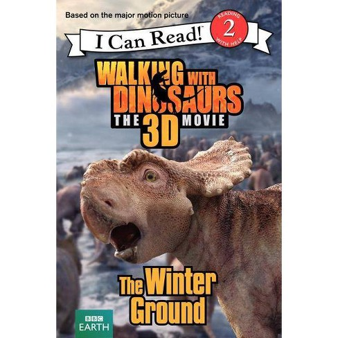 Walking with Dinosaurs: The Winter Ground - (I Can Read!: Level 2) by  Catherine Hapka (Paperback) - image 1 of 1
