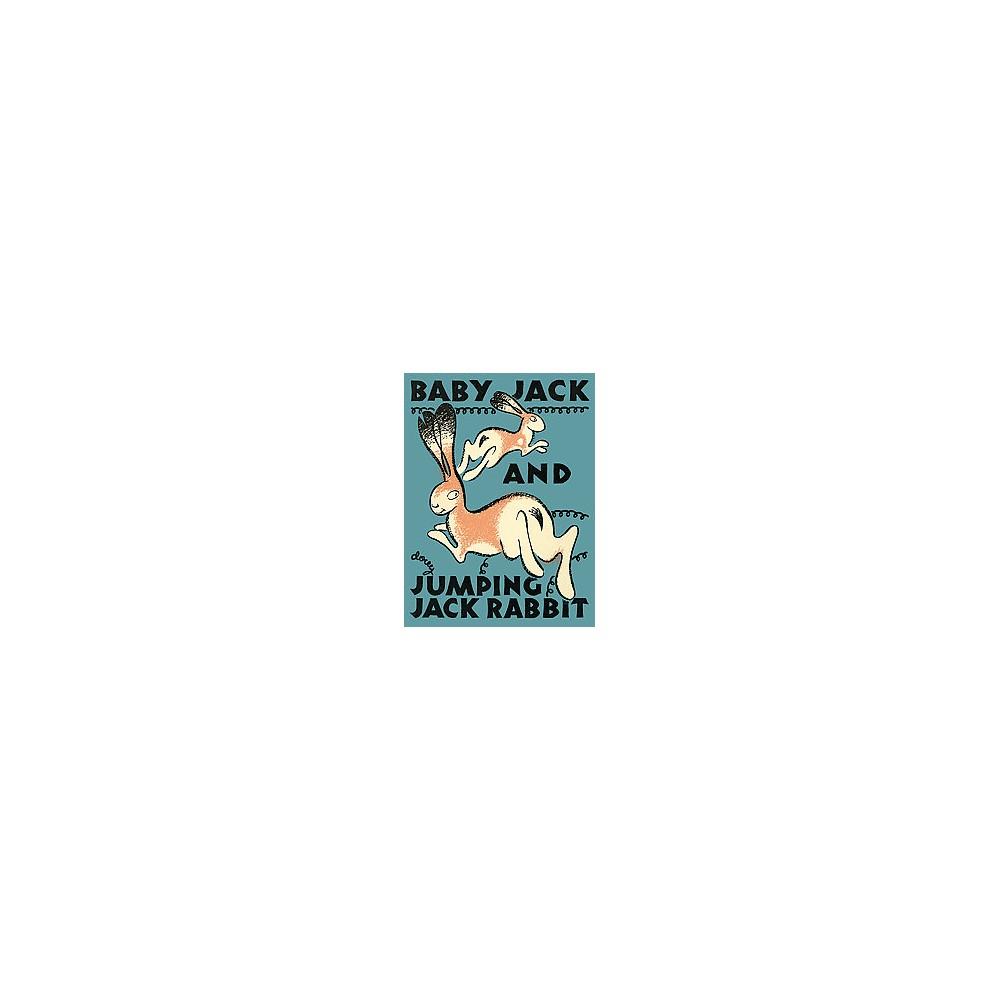 Baby Jack and Jumping Jack Rabbit (Hardcover) (Loyd Tireman)