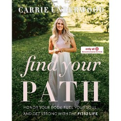 Find Your Path - Target Exclusive Edition by Carrie Underwood (Hardcover)