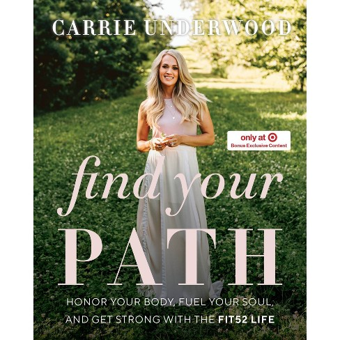 Find Your Path - Target Exclusive Edition by Carrie Underwood (Hardcover) - image 1 of 1