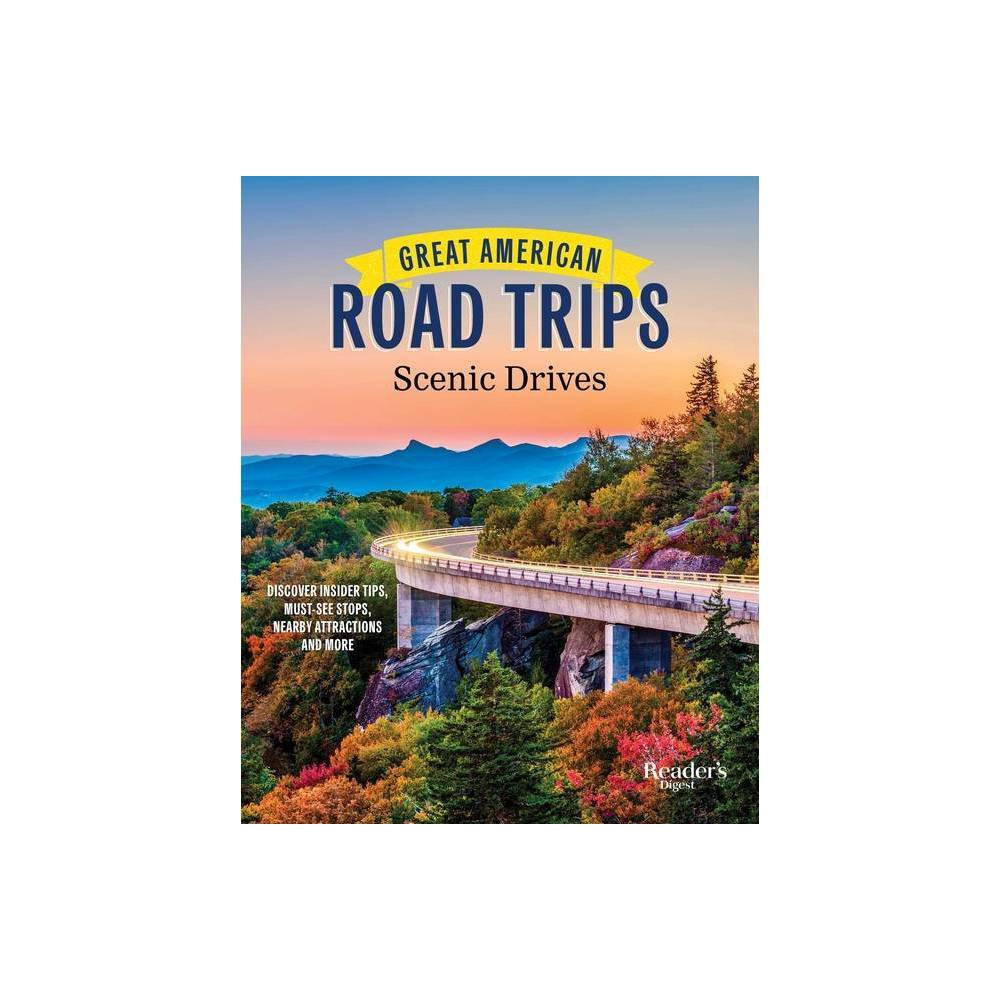 Great American Road Trips Scenic Drives By Country Magazine Paperback