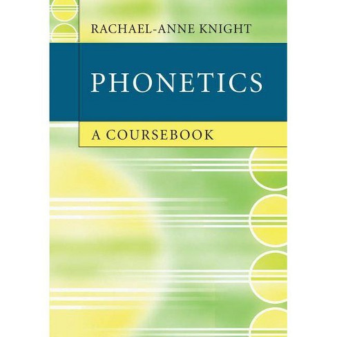 Phonetics - by  Rachael-Anne Knight (Paperback) - image 1 of 1
