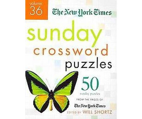 New York Times Sunday Crossword Puzzles : 50 Sunday Puzzles from the Pages of the New York Times - image 1 of 1