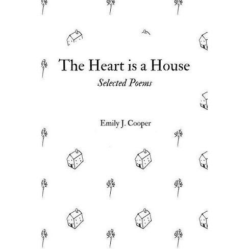 The Heart is a House - by  Emily Cooper (Paperback) - image 1 of 1