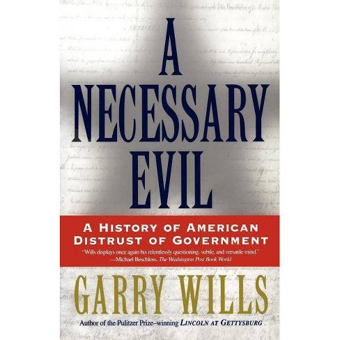 A Necessary Evil - by  Garry Wills (Paperback) - image 1 of 1