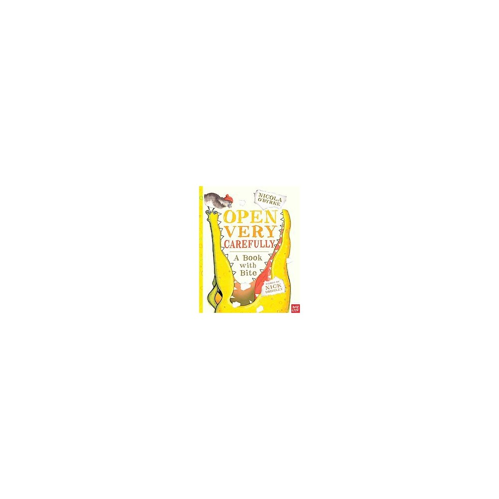 Open Very Carefully : A Book With Bite (School And Library) (Nick Bromley)