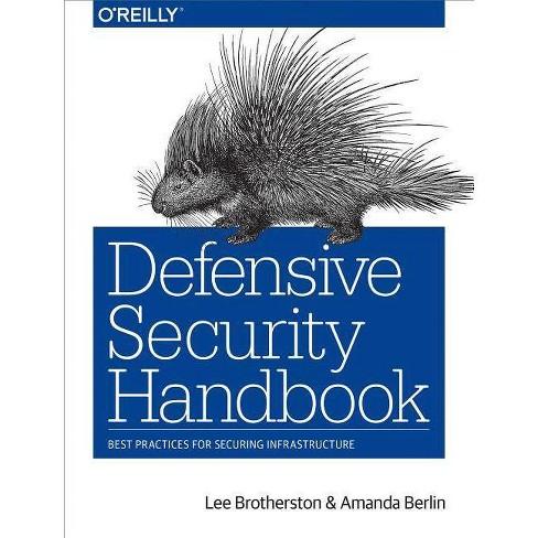 Defensive Security Handbook - by  Lee Brotherston & Amanda Berlin (Paperback) - image 1 of 1
