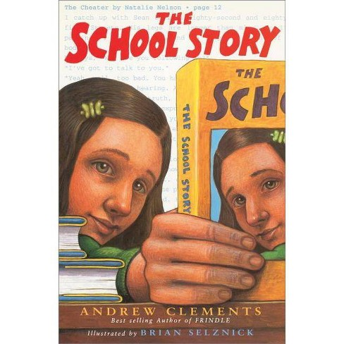 The School Story - by  Andrew Clements (Hardcover) - image 1 of 1