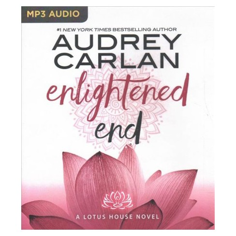 Enlightened End Lotus House By Audrey Carlan Mp3 Cd Target