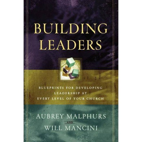Building Leaders - by  Aubrey Malphurs & Will Mancini (Paperback) - image 1 of 1