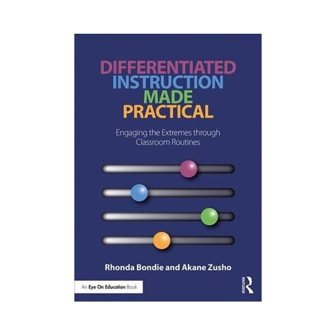 Differentiated Instruction Made Practical Engaging The Extremes