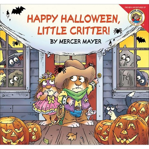 Happy Halloween, Little Critter! (Paperback) by Mercer Mayer - image 1 of 1