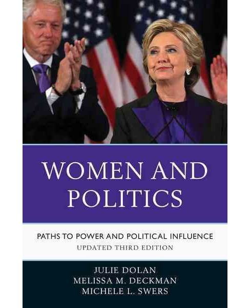 Women and Politics : Paths to Power and Political Influence (Hardcover) (Julie Dolan & Melissa M. - image 1 of 1