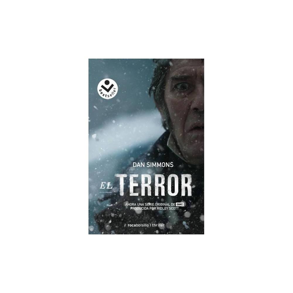 El terror / The Terror - by Dan Simmons (Paperback)