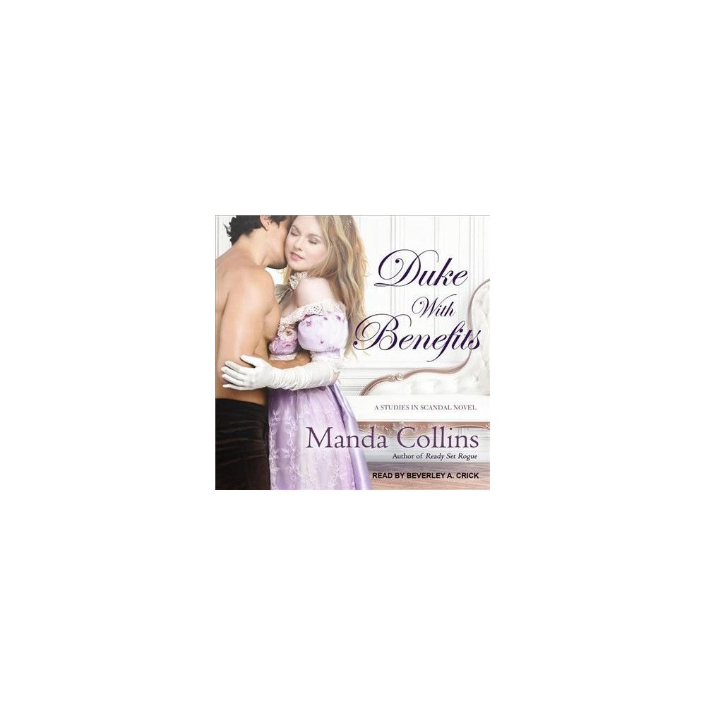 Duke With Benefits - (Studies in Scandal) by Manda Collins (MP3-CD)