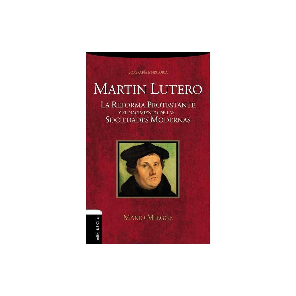 Mart N Lutero By Mario Miegge Paperback