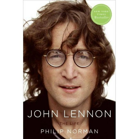 John Lennon: The Life - by  Philip Norman (Paperback) - image 1 of 1