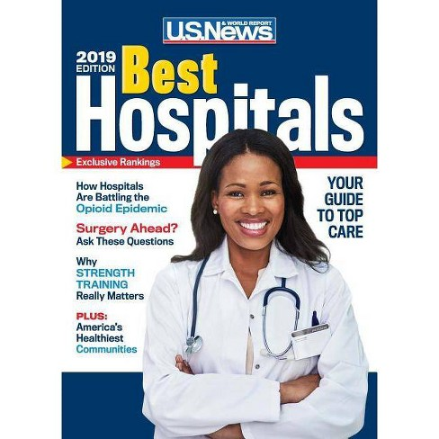 Best Hospitals 2019 - by U S News and World Report (Paperback)