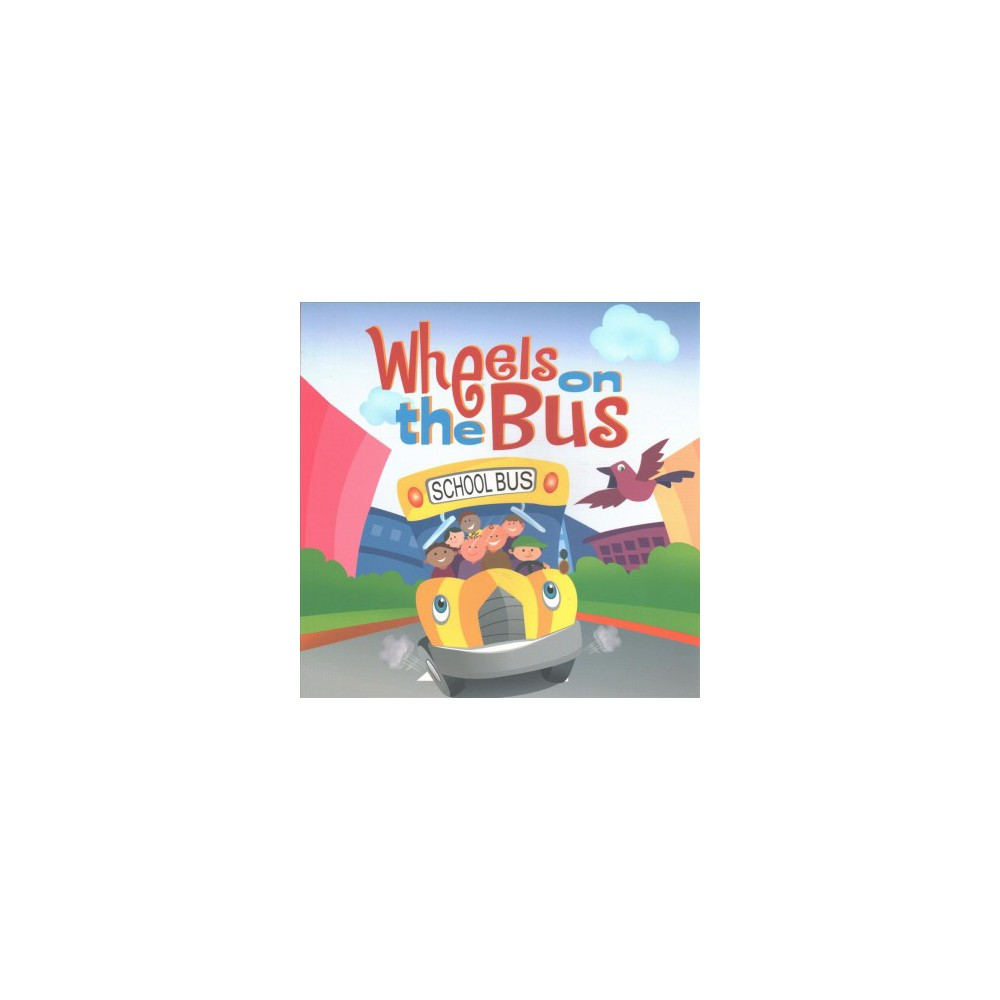 Wheels on the Bus (Reprint) (Paperback)