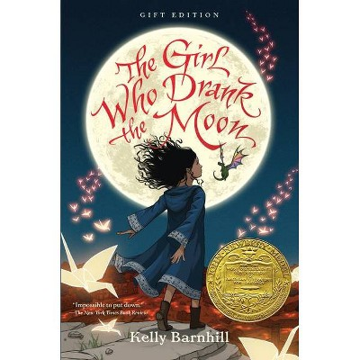 The Girl Who Drank the Moon (Winner of the 2017 Newbery Medal) - Gift Edition - by  Kelly Barnhill (Hardcover)