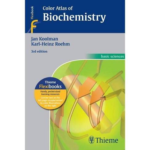 Color Atlas of Biochemistry - 3 Edition by  Jan Koolman & Klaus-Heinrich Rohm (Paperback) - image 1 of 1