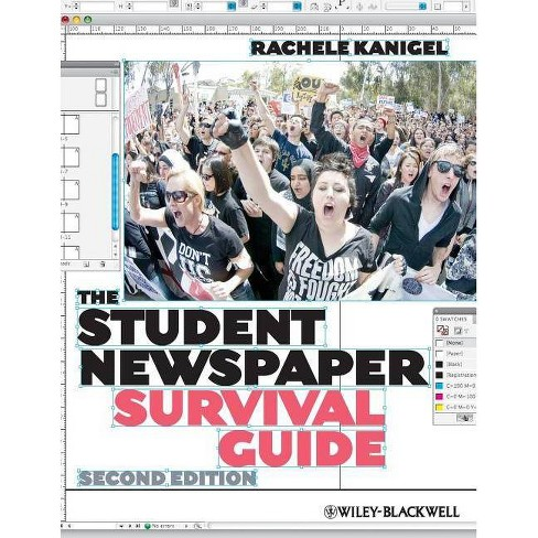 Student Newspaper Survival GUI - 2 Edition by  Rachele Kanigel (Paperback) - image 1 of 1