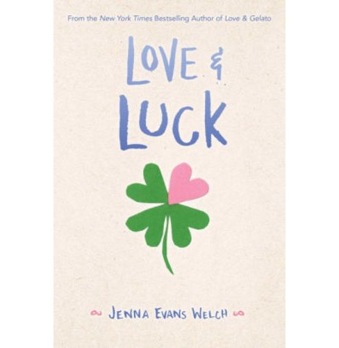 Love & Luck -  by Jenna Evans Welch (Hardcover) - image 1 of 1
