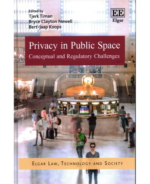 Privacy in Public Space : Conceptual and Regulatory Challenges (Hardcover) - image 1 of 1