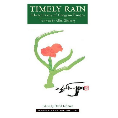 Timely Rain - (Shambhala Centaur Editions) by  Chogyam Trungpa (Paperback) - image 1 of 1