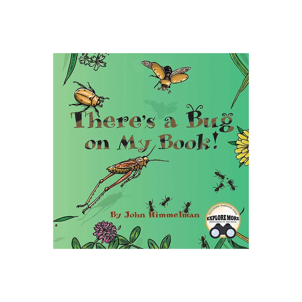There S A Bug On My Book By John Himmelman Paperback