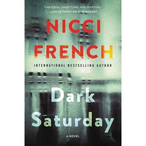 Dark Saturday - (Frieda Klein Novel) by  Nicci French (Paperback) - image 1 of 1
