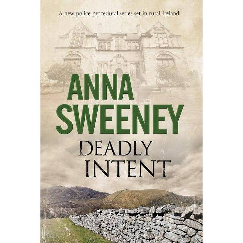 Deadly Intent - by  Anna Sweeney (Hardcover) - image 1 of 1