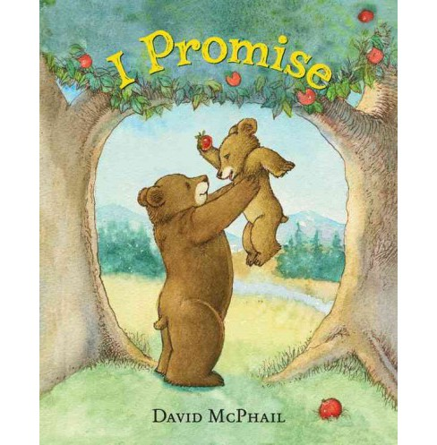 I Promise (School And Library) (David McPhail) - image 1 of 1