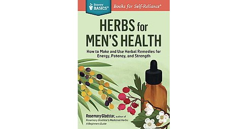 Rosemary Gladstar's Herbal Healing for Men : Remedies & Recipes (Revised) (Paperback) - image 1 of 1