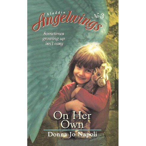 On Her Own - (Aladdin Angelwings) by  Donna Jo Napoli (Paperback) - image 1 of 1