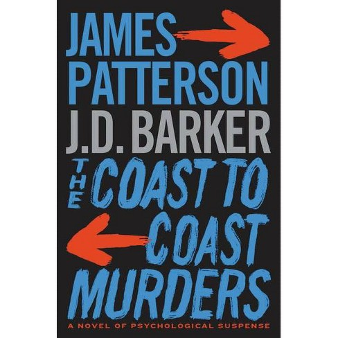 The Coast-To-Coast Murders - by James Patterson (Hardcover) - image 1 of 1