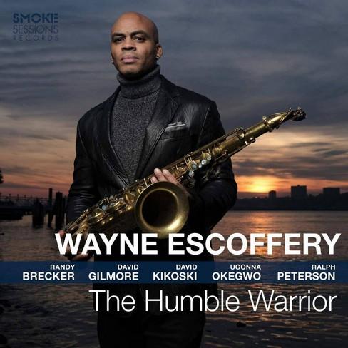 Wayne Escoffery - The Humble Warrior (CD) - image 1 of 1