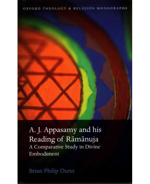 A. J. Appasamy and His Reading of Ramanuja : A Comparative Study in Divine Embodiment (Hardcover) (Brian - image 1 of 1