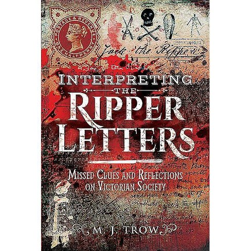 Interpreting the Ripper Letters - by  M J Trow (Hardcover) - image 1 of 1