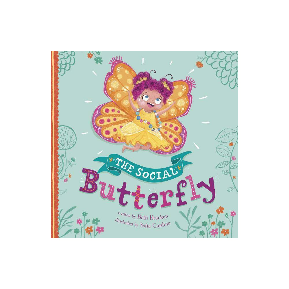 The Social Butterfly Little Boost By Beth Bracken Hardcover