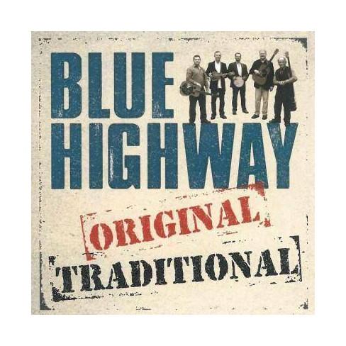 Blue Highway - Original Traditional (CD) - image 1 of 1