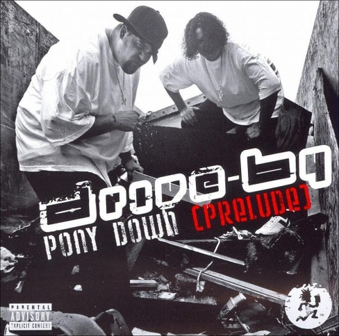 Drive-by - Pony down (Prelude) [Explicit Lyrics] (CD) - image 1 of 1