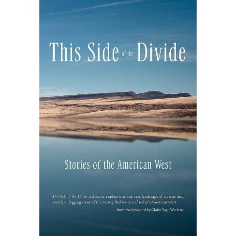 This Side of the Divide - by  Tobias Wolff & Nona Caspers & Melinda Moustakis & Brian Evenson - image 1 of 1