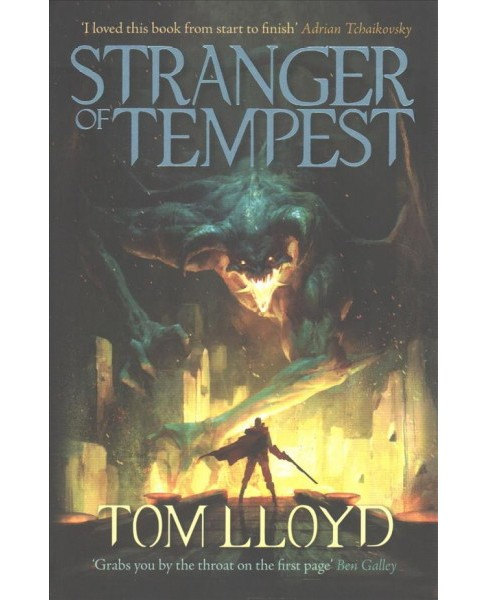 Stranger of Tempest -  (God Fragments) by Tom Lloyd (Paperback) - image 1 of 1