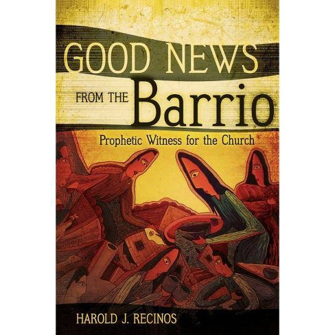 Good News from the Barrio - by  Harold J Recinos (Paperback) - image 1 of 1